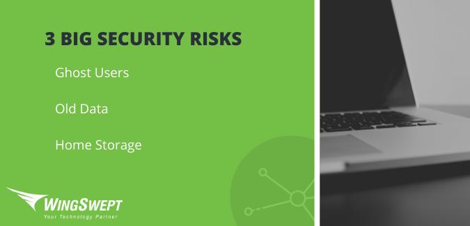 3 Big Security Risks